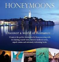 Hidden Croatia Is Pleased To Announce The Launch Of Their Honeymoon Brochure Have Put Together A Hand Picked Selection Unique Hotels And